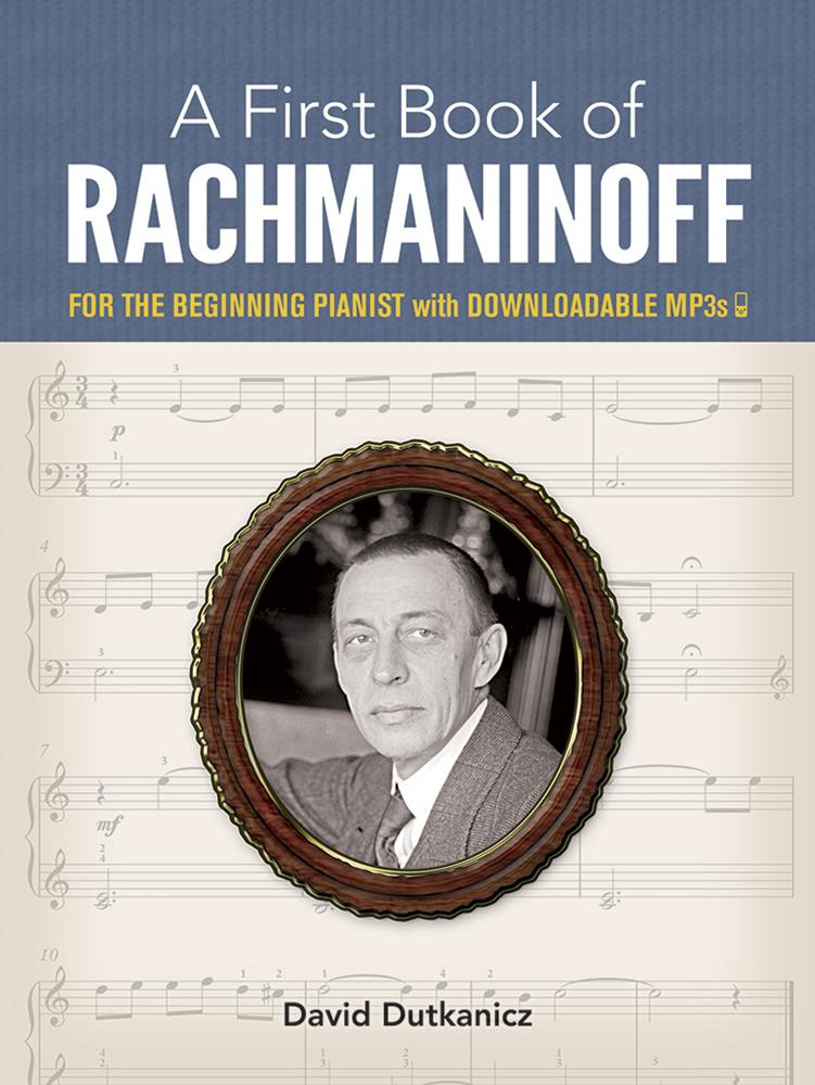 David Dutkanicz: A First Book Of Rachmaninoff: Piano: Instrumental Album