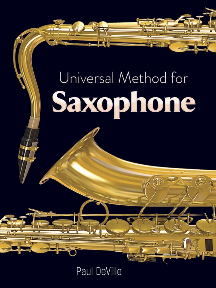 Paul DeVille: Universal Method for Saxophone: Saxophone: Instrumental Tutor