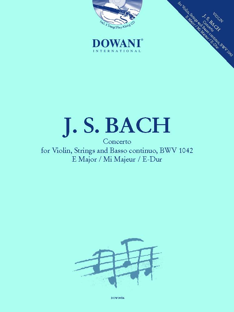 Johann Sebastian Bach: Concerto for Violin  Strings and BC  BWV 1042: Violin