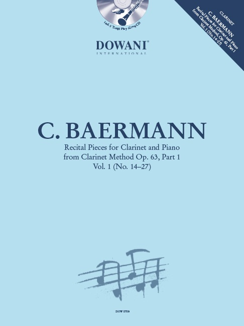 Carl Baermann: Recital Pieces for Clarinet and Piano: Clarinet: Instrumental