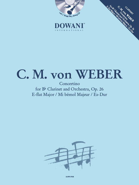 Carl Maria von Weber: Concertino For Clarinet And Orchestra Op.26: Clarinet: