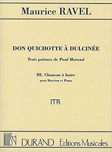 Maurice Ravel: Don Quichotte à Dulcinée - Chanson à Boire: Baritone Voice