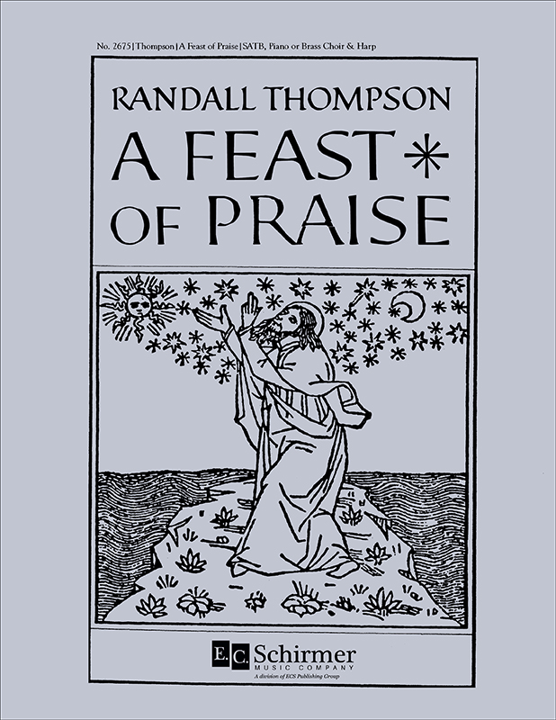 Randall Thompson: A Feast of Praise: SATB: Vocal Score