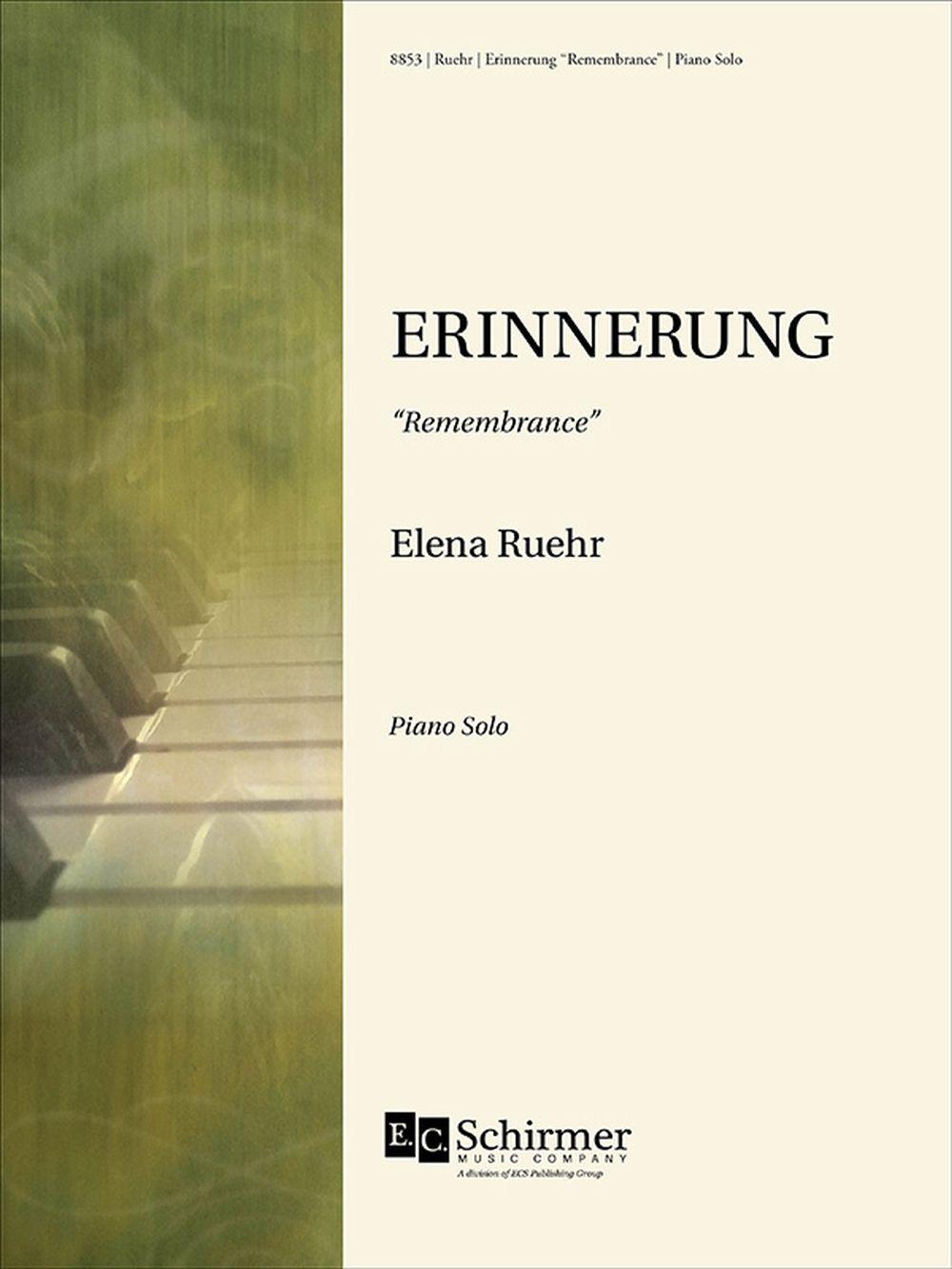Elena Ruehr: Erinnerung: Piano: Instrumental Work