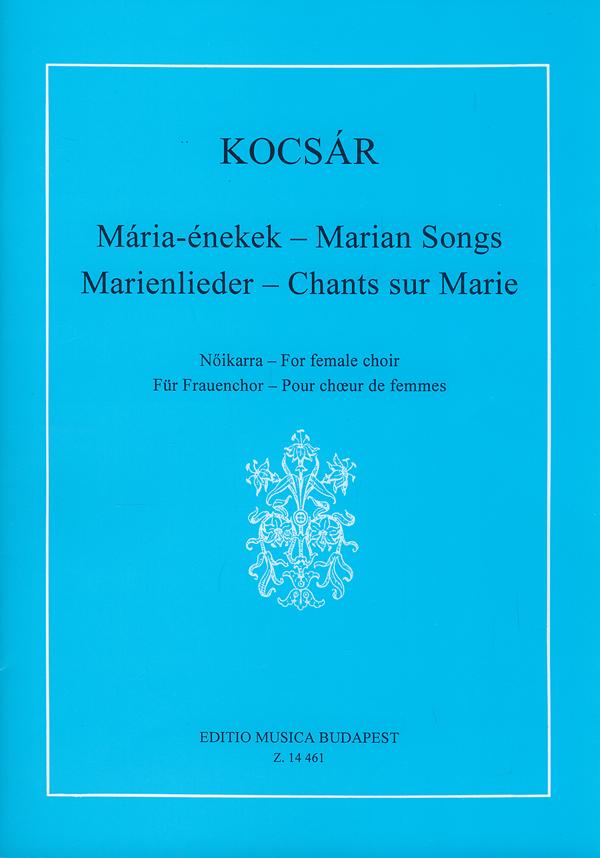 Miklós Kocsár: Marienlieder für Frauenchor: SSA: Vocal Score