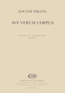 Miklós Kocsár: Ave verum corpus: SATB: Vocal Score