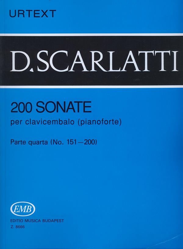 Domenico Scarlatti: 200 Sonate per clavicembalo (pianoforte) 4: Piano: