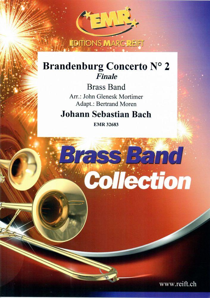 Johann Sebastian Bach: Brandenburg Concerto N° 2: Brass Band: Score and Parts