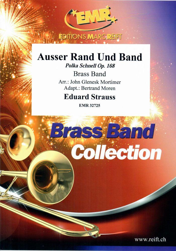 Eduard Strauss: Ausser Rand und Band: Brass Band: Score and Parts