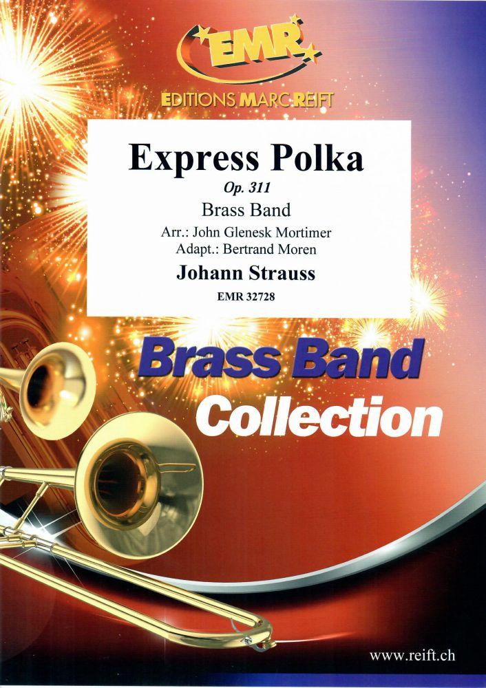 Johann Strauss: Express Polka Op. 311: Brass Band: Score and Parts