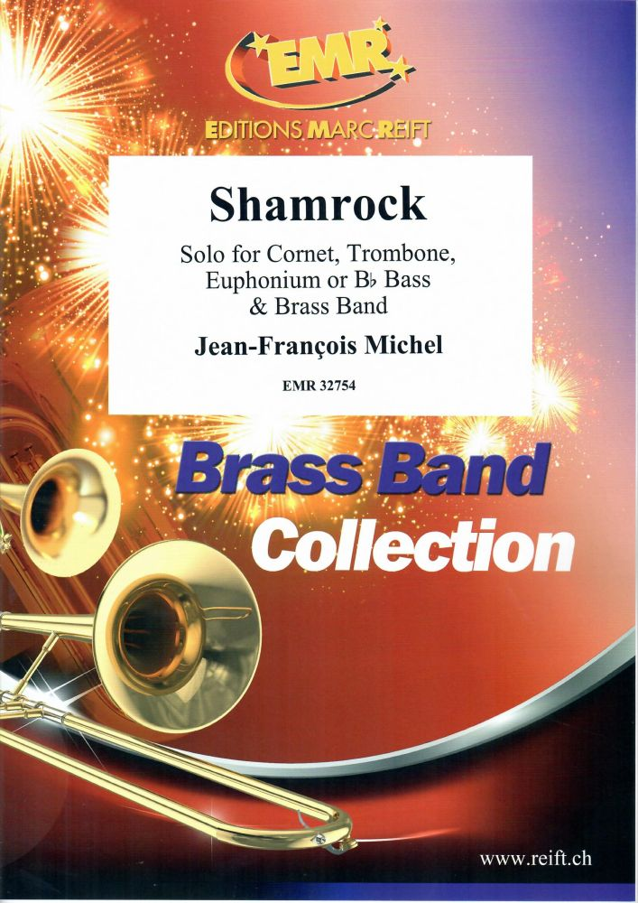 Jean-François Michel: Shamrock: Brass Band and Solo: Score and Parts