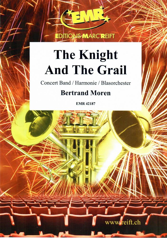Bertrand Moren: The Knight And The Grail: Concert Band: Score and Parts