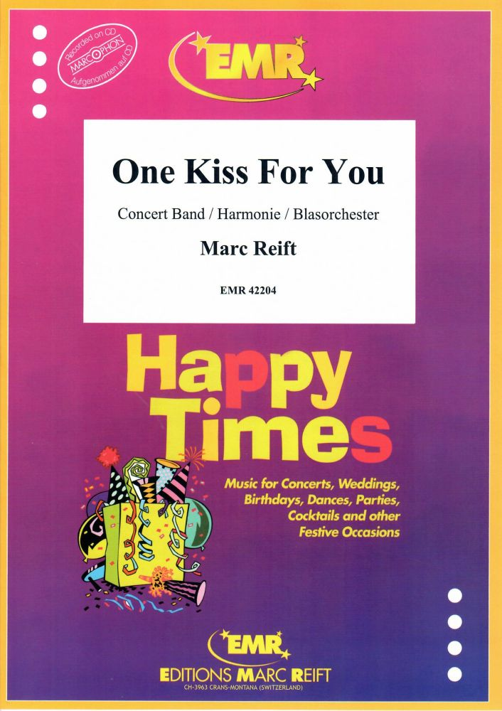 Marc Reift: One Kiss For You: Concert Band: Score and Parts