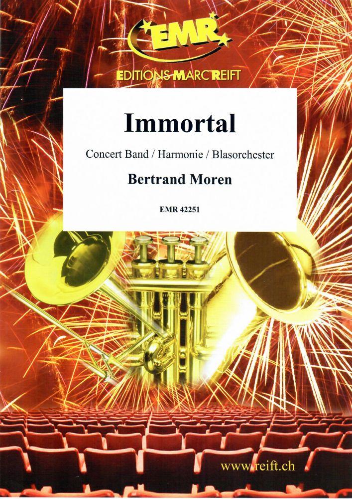 Bertrand Moren: Immortal: Concert Band: Score and Parts