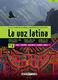 La Voz Latina: SATB: Vocal Score