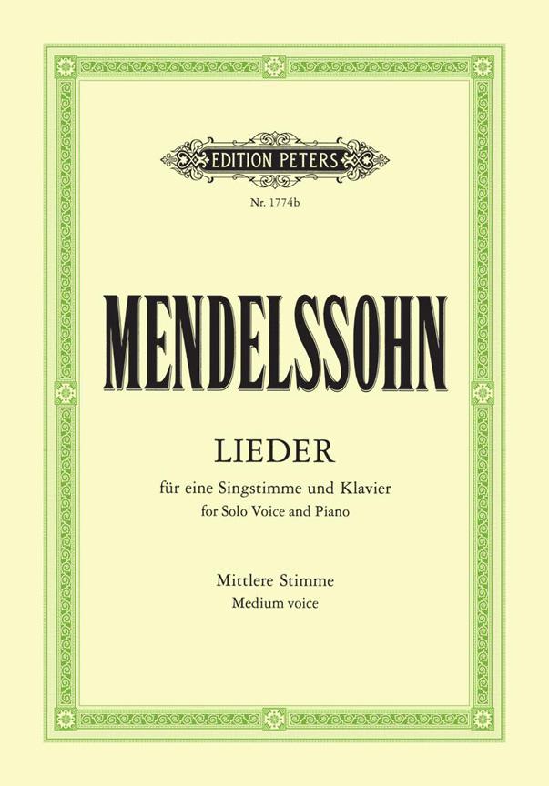 Felix Mendelssohn Bartholdy: Complete Lieder: Voice: Vocal Album
