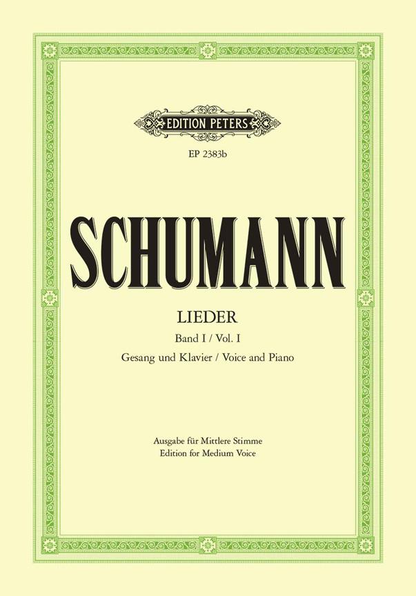 Robert Schumann: Lieder I - For Medium Voice: Voice: Vocal Album