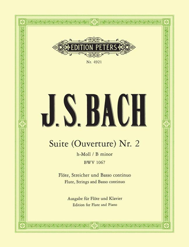 Johann Sebastian Bach: Suite No.2 In B Minor BWV 1067 - Flute/Piano: Flute: