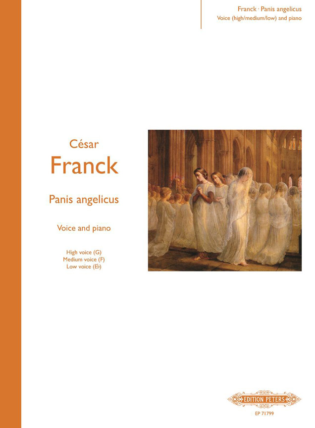 César Franck: Panis Angelicus - Voice/Piano: Voice: Vocal Work
