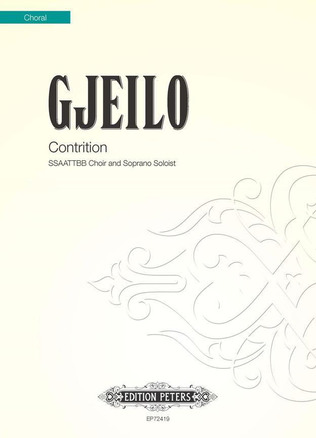 Ola Gjeilo: Contrition: Double Choir: Vocal Score
