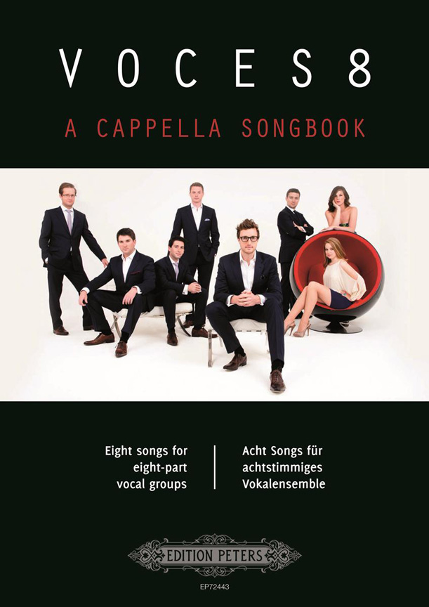 Voces8 A cappella Songbook: Double Choir: Vocal Score
