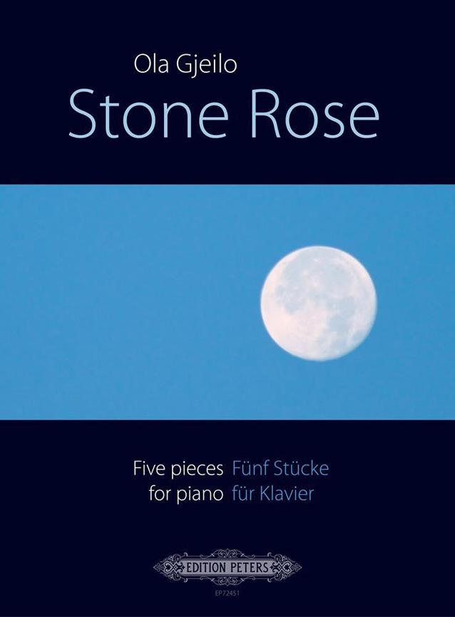 Ola Gjeilo: Stone Rose ( 5 Pieces ): Piano: Instrumental Album