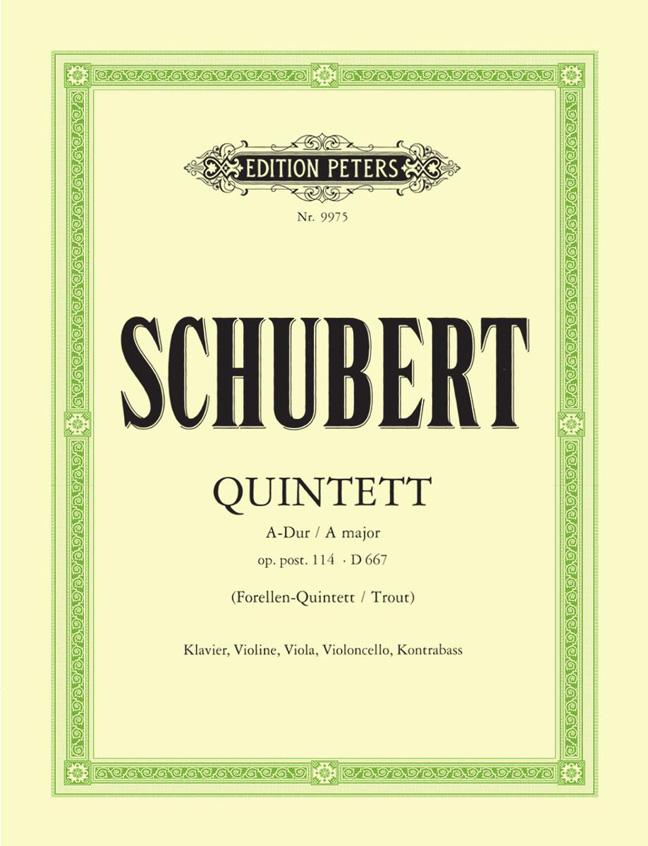 Franz Schubert: Quintet in A Major Op.114: Piano Quintet: Score and Parts