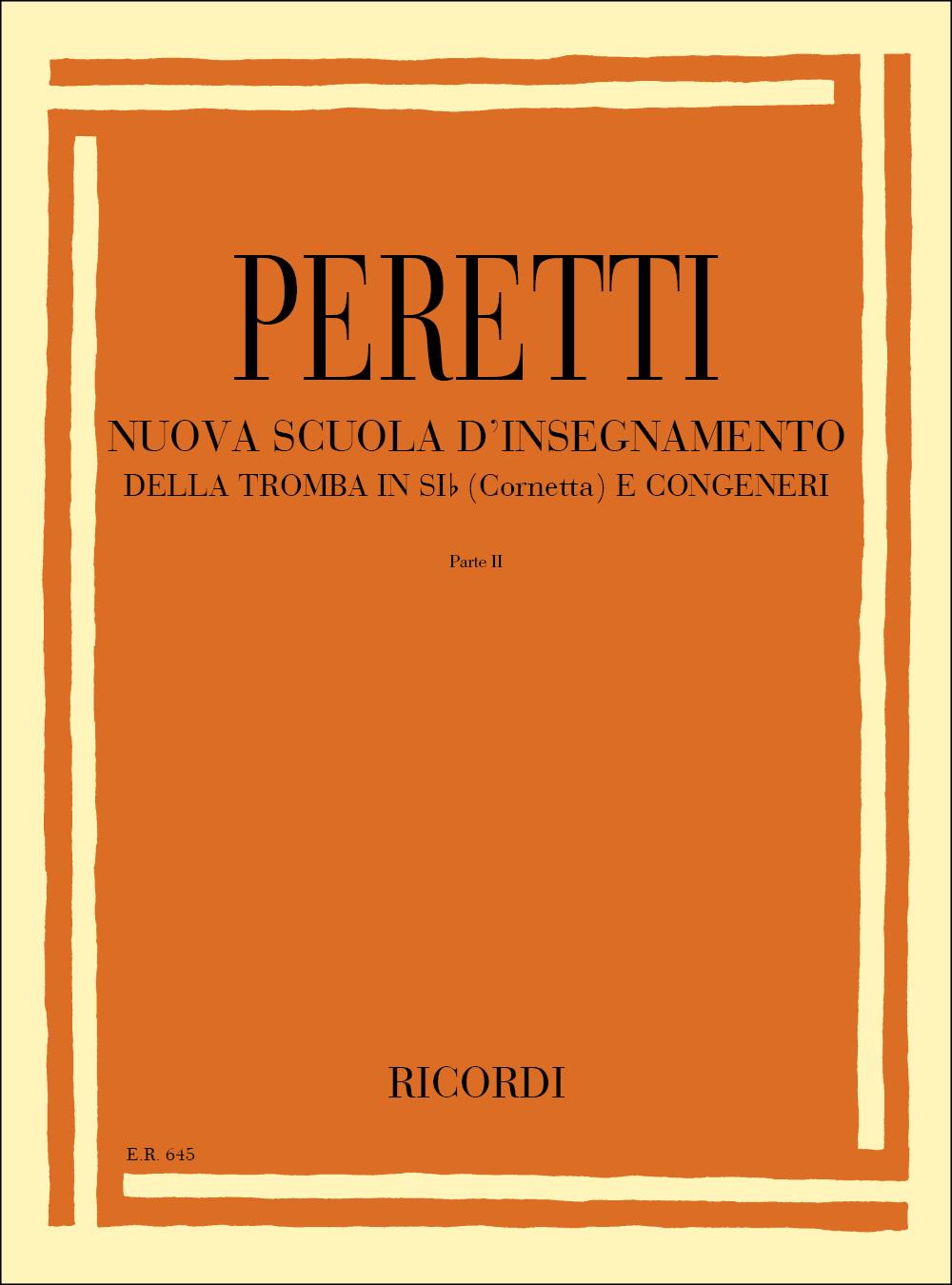 Serse Peretti: Nuova Scuola D Insegnamento Della Tromba In Si: Trumpet