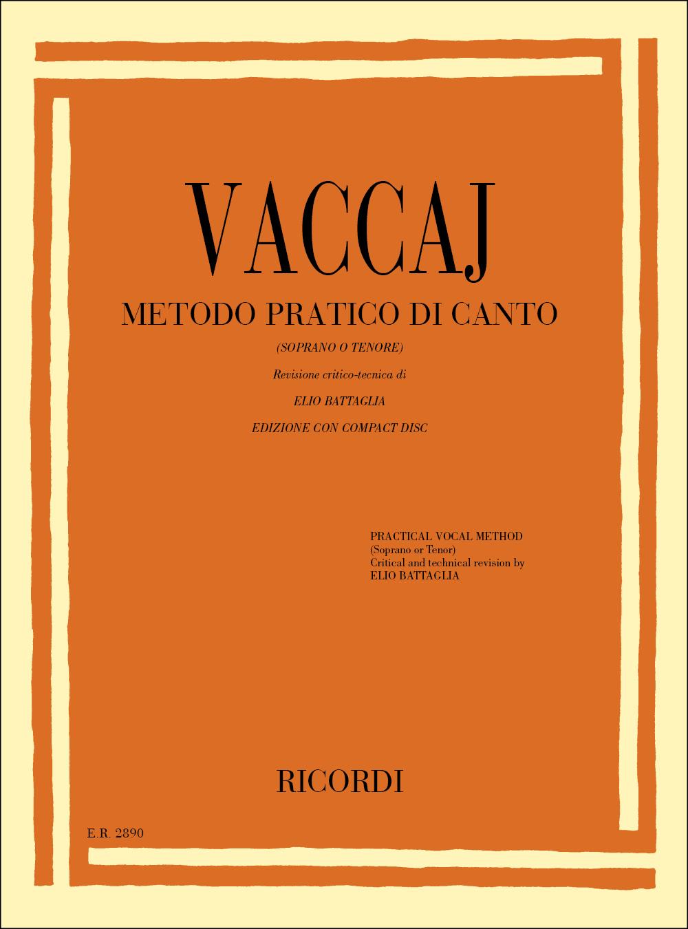 Nicola Vaccai: Metodo pratico di canto: Soprano or Tenor: Vocal Tutor