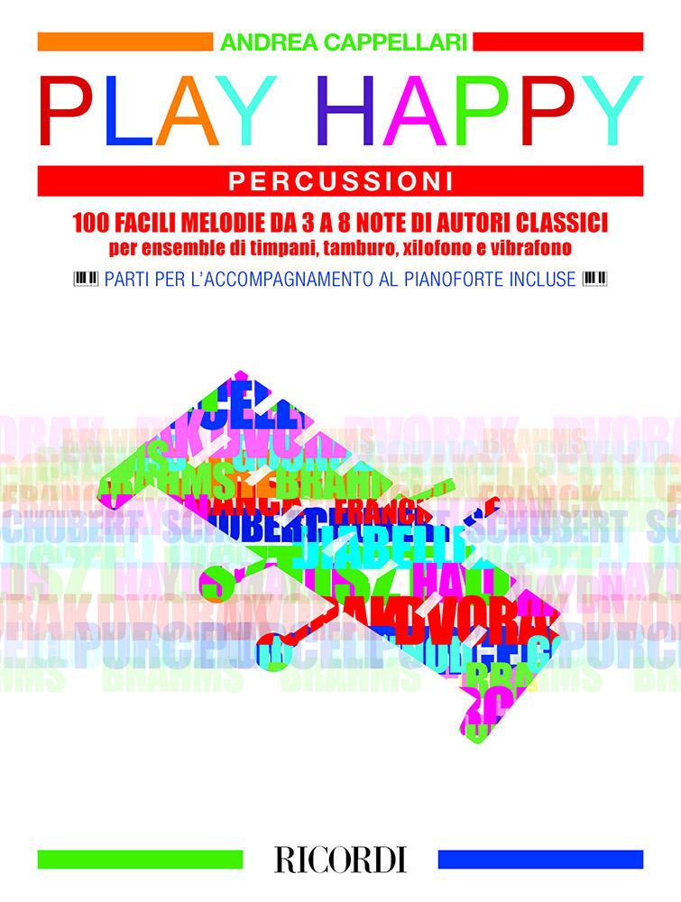 Andrea Cappellari: Play Happy (Percussioni): Percussion
