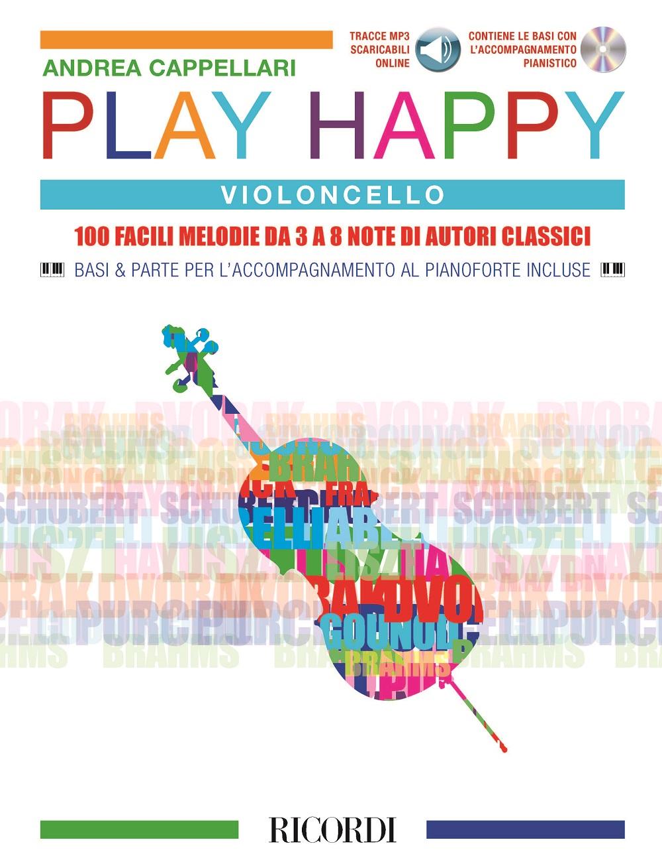 Play Happy (Violoncello) - edizione con CD e MP3: Cello Solo: Instrumental