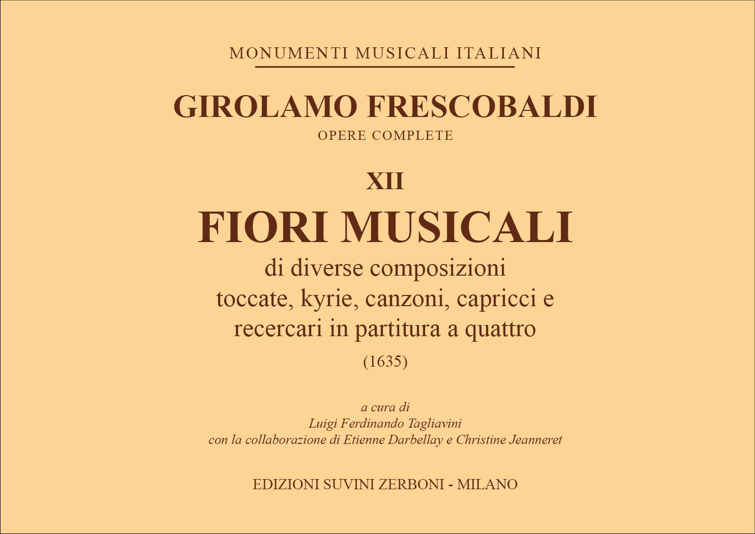 Girolamo Frescobaldi: Fiori musicali: Organ: Score
