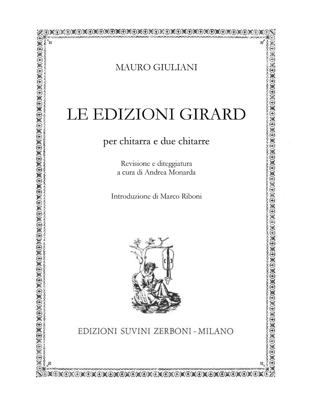 Mauro Giuliani: Le Edizioni Girard: Guitar: Instrumental Album