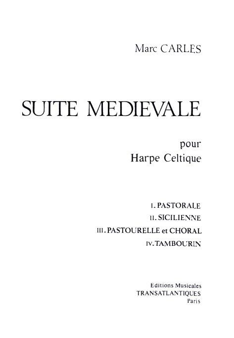 Marc Carles: Suite Médiévale: Harp