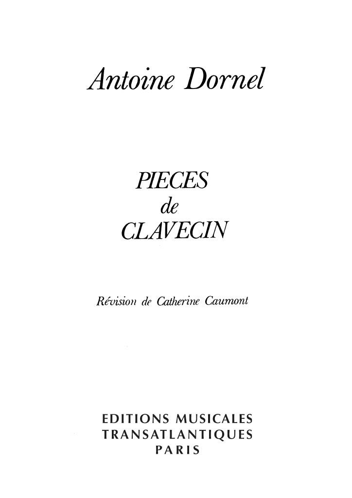 Antoine Dornel: Pièces De Clavecin: Harpsichord