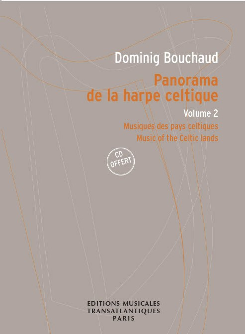 Dominig Bouchaud: Panorama De La Harpe Celtique Volume 2: Harp: Score