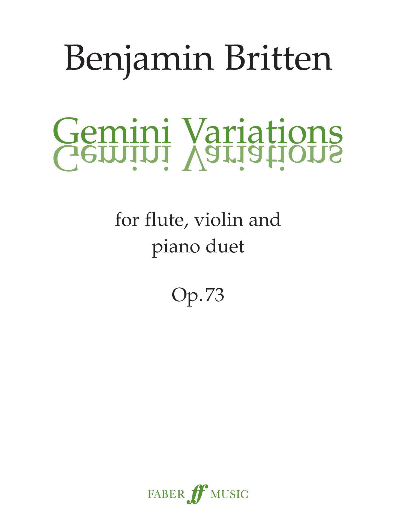 Benjamin Britten: Gemini Variations: Chamber Ensemble: Instrumental Work