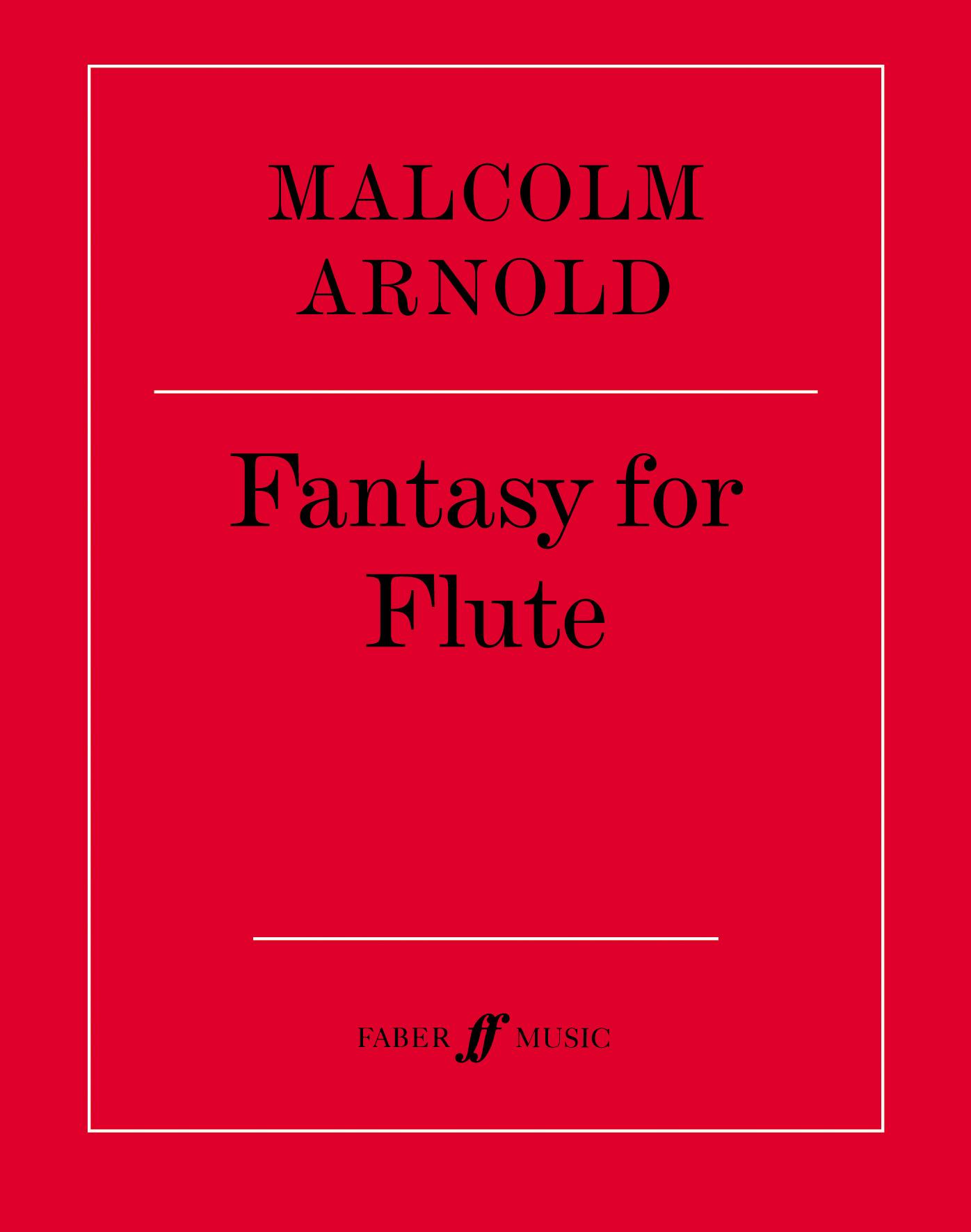 Malcolm Arnold: Fantasy for Flute: Flute: Instrumental Work