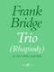 Frank Bridge: Trio Rhapsody: String Ensemble: Parts