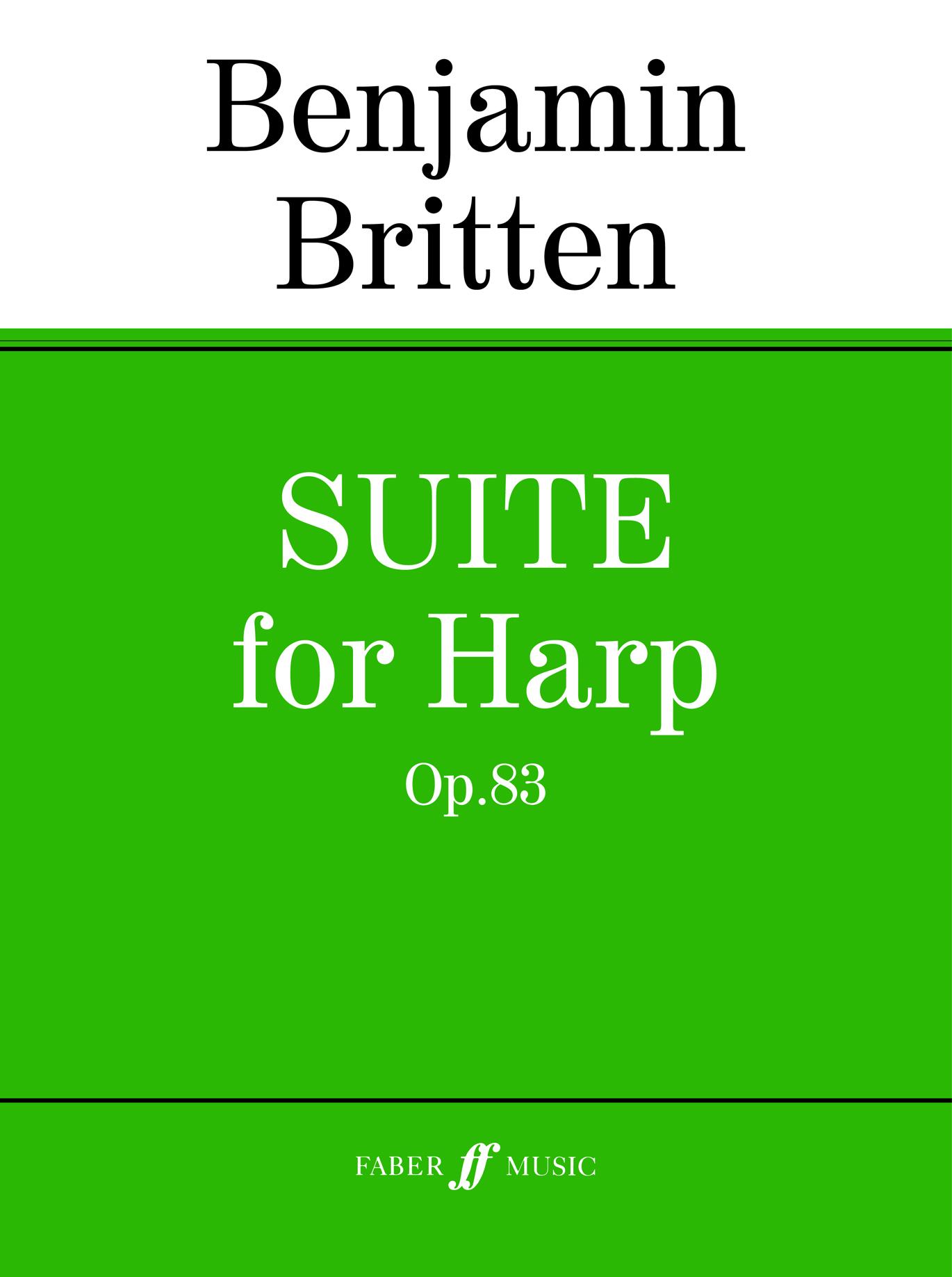 Benjamin Britten: Suite For Harp Op. 83: Harp: Instrumental Work