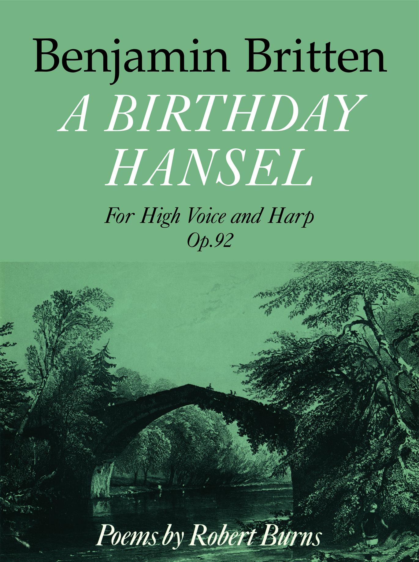 Benjamin Britten: A Birthday Hansel Op.92: Voice: Vocal Work