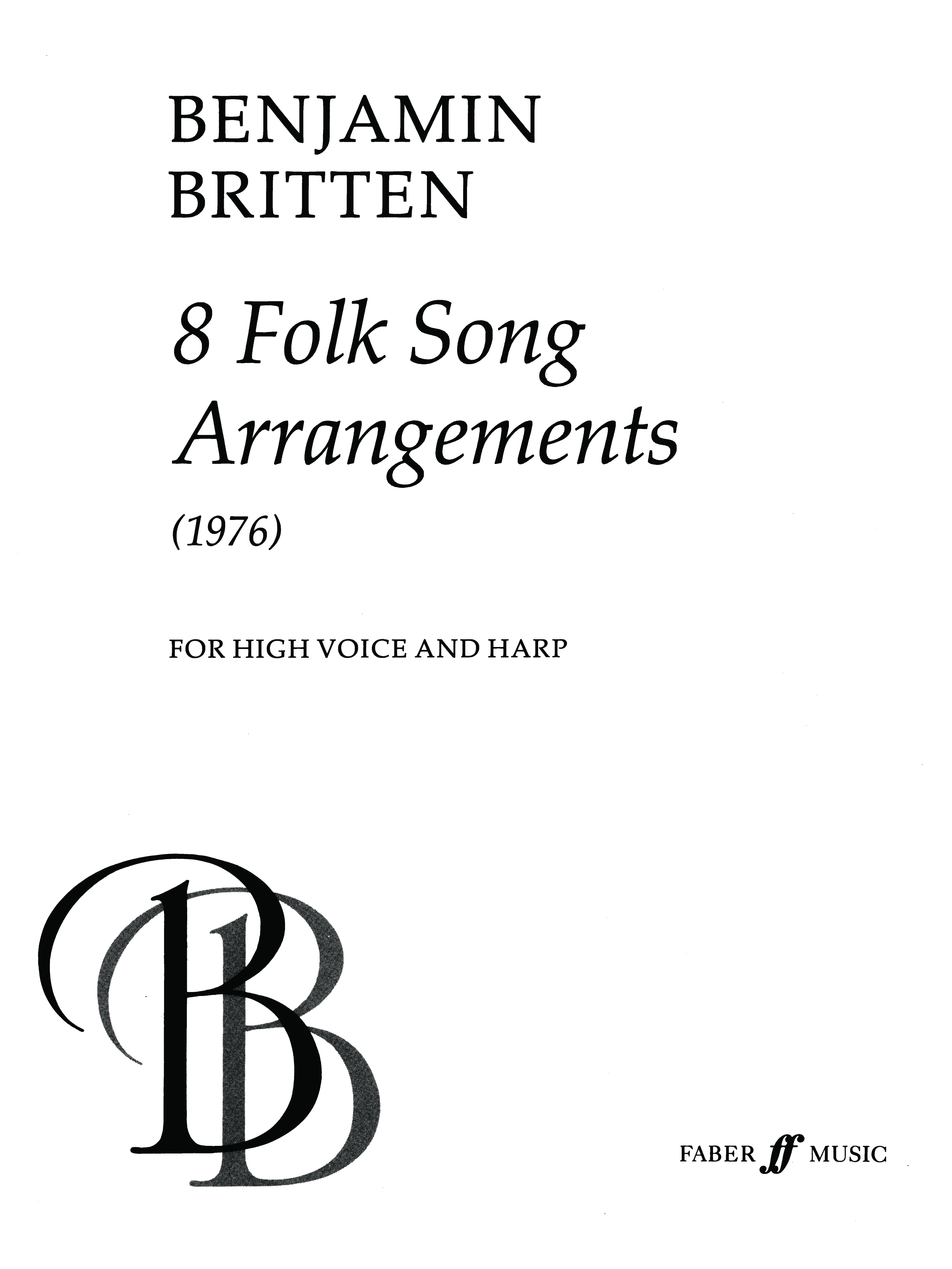 Benjamin Britten: Eight Folk Song Arrangements: Voice: Vocal Album
