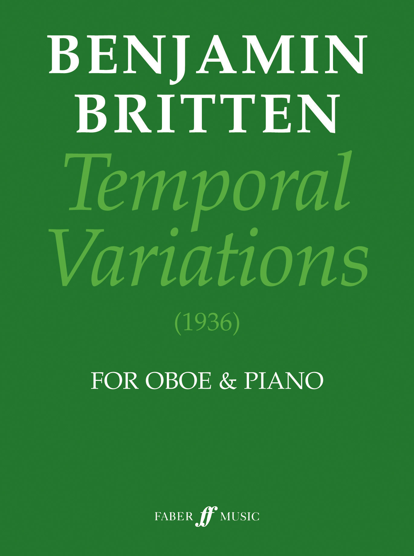 Benjamin Britten: Temporal Variations: Oboe: Instrumental Work