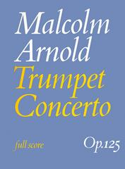 Malcolm Arnold: Trumpet Concerto: Orchestra: Score