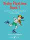 Paul de  Keyser: Violin Playtime Book 1: Violin: Instrumental Album