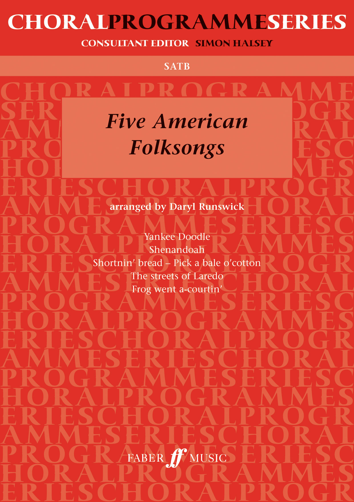 Five American Folksongs.: SATB: Vocal Score