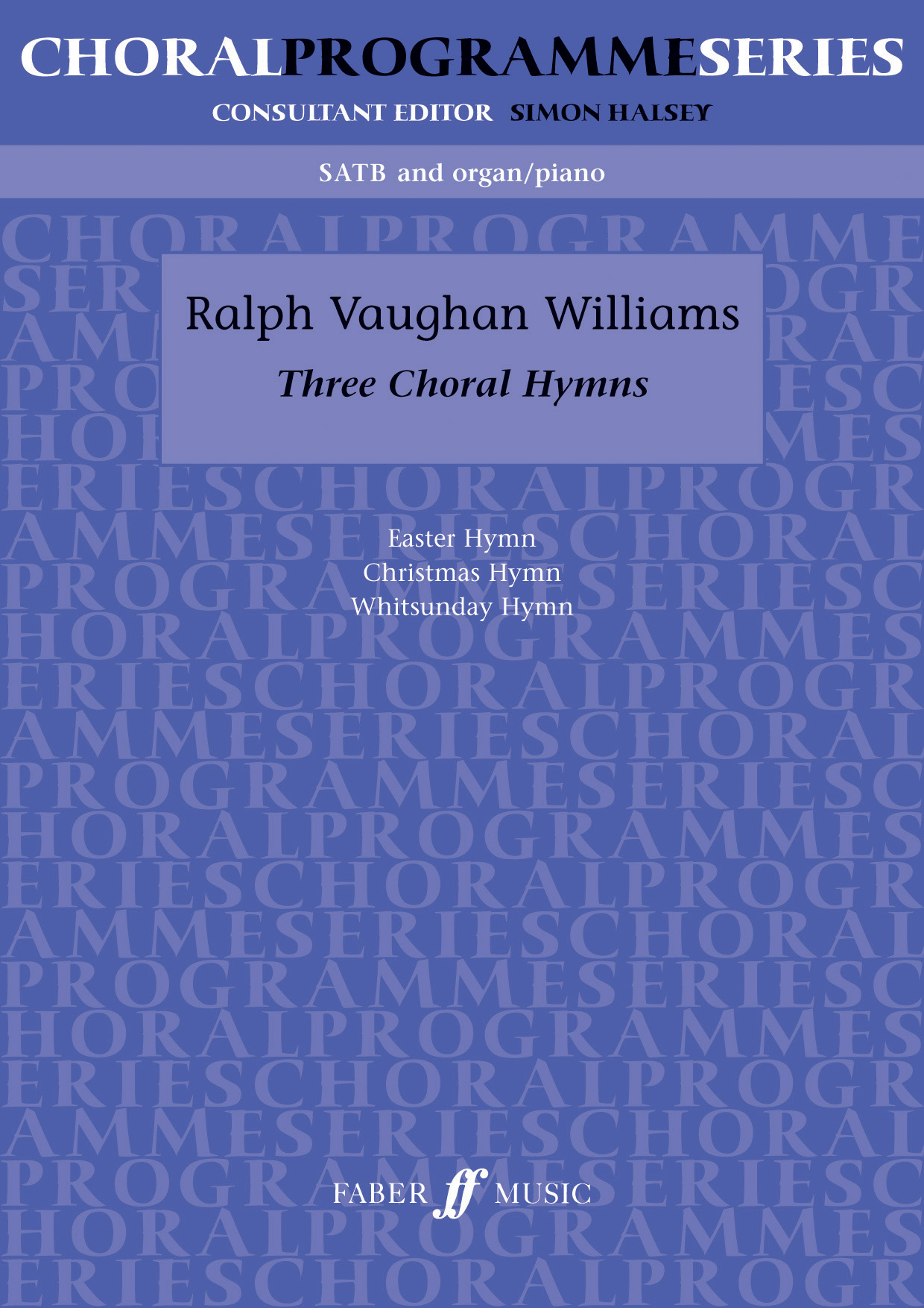 Ralph Vaughan Williams: Three Choral Hymns: SATB: Vocal Score