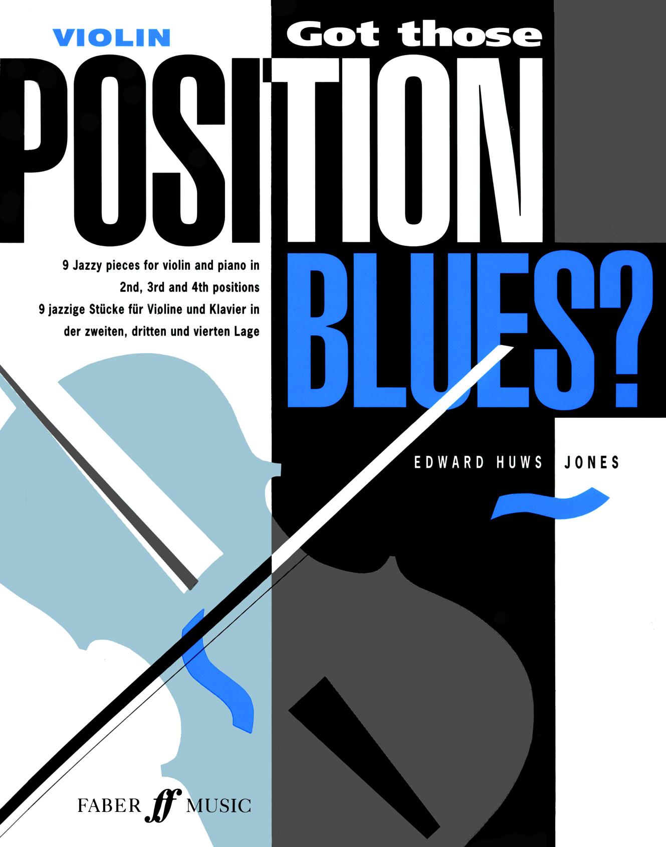 Edward Huws Jones: Got Those Position Blues?: Violin: Instrumental Tutor