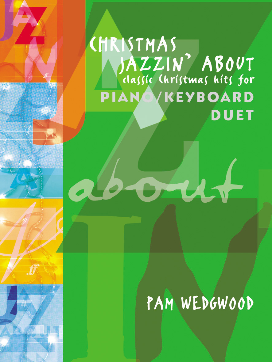 Pam Wedgwood: Christmas Jazzin' About: Piano Duet: Instrumental Album