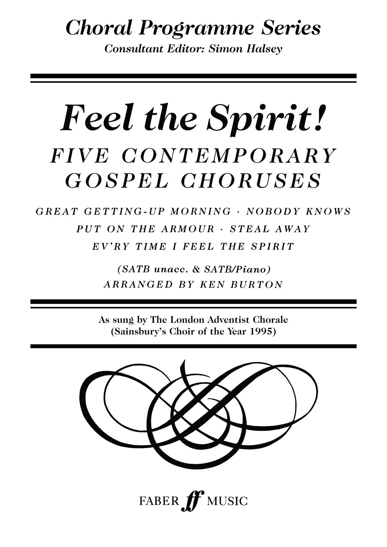 Feel the Spirit.: SATB: Vocal Score